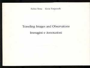 Traveling Images and Observations, Immagini e Annotazioni