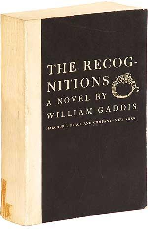 The Recognitions: GADDIS, William