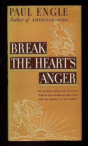Break the Heart's Anger: ENGLE, Paul