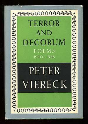 Terror and Decorum: Poems 1940-1948: VIERECK, Peter