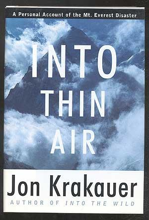 Into Thin Air: A Personal Account of: KRAKAUER, Jon