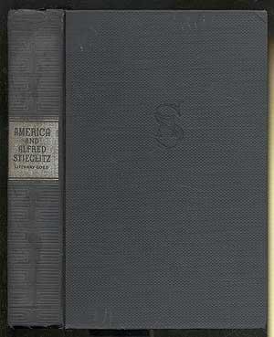 America & Alfred Stieglitz: A Collective Portrait: FRANK, Waldo, Lewis