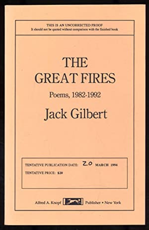 The Great Fires: Poems 1982-1992: GILBERT, Jack