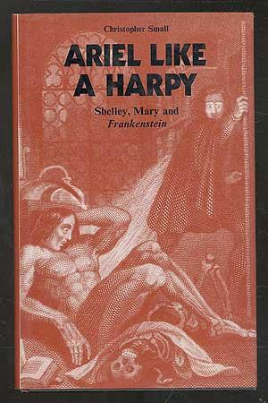 Ariel Like a Harpy: Shelley, Mary and Frankenstein