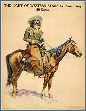 Frederic Remington-illustrated poster for The Light of: GREY, Zane (REMINGTON,