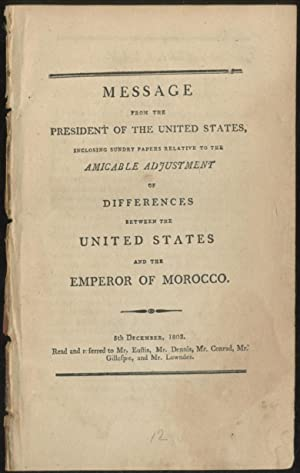 Message from the President of the United States, Inclosing Sundry Papers Relative to the Amicable ...