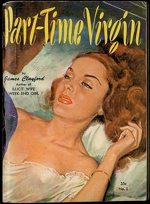 Part-Time Virgin: CLAYFORD, James pseudonym of Peggy Gaddis