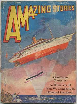 Pulp magazine]: Amazing Stories ? June 1930 (Volume 5, Number 3): HAMILTON, Edmond, A. Hyatt ...