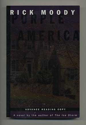 Purple America: A Novel: MOODY, Rick