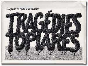 Dogear Wryde Postcards: Tragedies Topiares