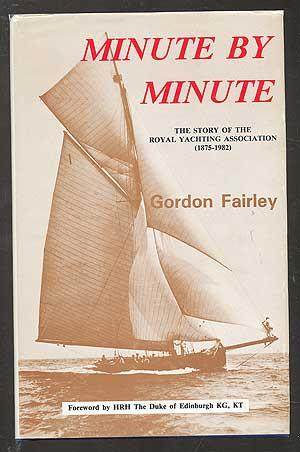 Minute by Minute: The Story of the Royal Yachting Association (1875-1982)