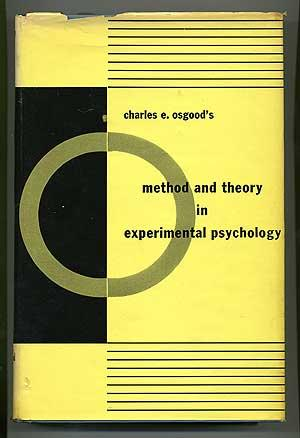 Method and Theory in Experimental Psychology: OSGOOD, Charles E.