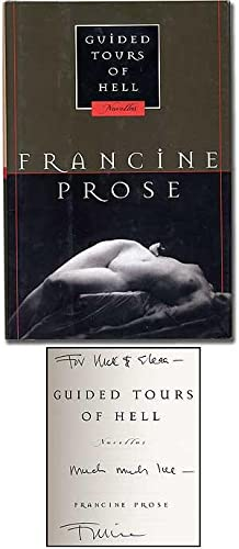 Guided Tours of Hell: PROSE, Francine