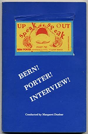 Bern! Porter! Interview! Conducted by Margaret Dunbar: PORTER, Bern). Margaret