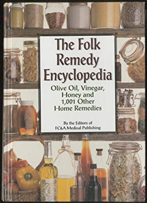 The Folk Remedy Encyclopedia: Olive Oil, Vinegar,
