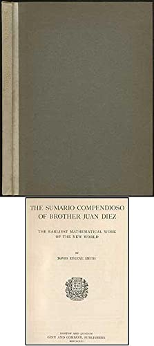 The Sumario Compendioso of Brother Juan Diez: The Earliest Mathematical Work of the New World