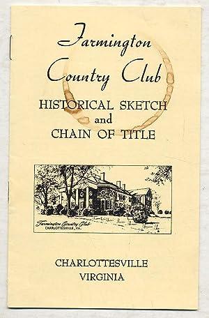 Farmington Country Club: Historical Sketch and Chain