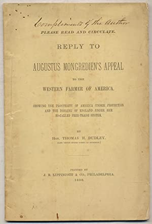 Reply to Augustus Mongredien's Appeal to the Western Farmer of America: Showing the Prosperity of...