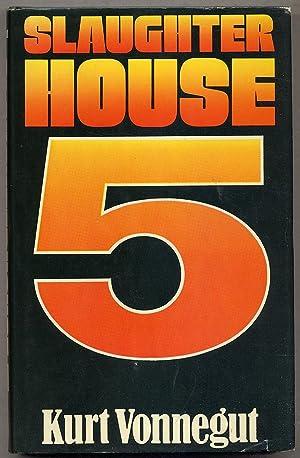 Slaughterhouse-Five: or The Children's Crusade: A Duty-Dance: VONNEGUT, Kurt Jr.