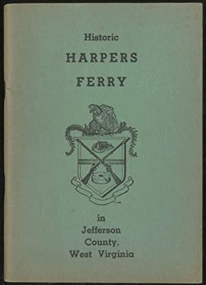 Historic Harpers Ferry in Jefferson County, West: FAIRBAIRN, Charlotte Judd