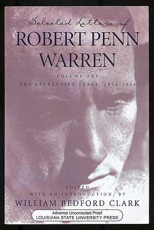 Selected Letters of Robert Penn Warren: Volume One: The Apprentice Years, 1924-1934