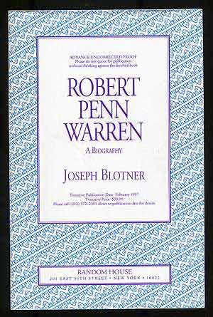 Robert Penn Warren: A Biography