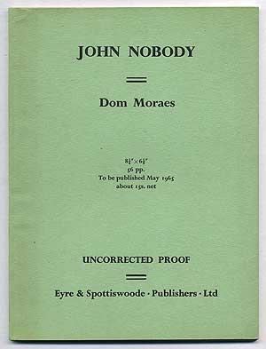 John Nobody: Poems by Dom Moraes: MORAES, Dom