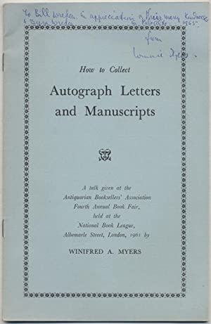 How to Collect Autograph Letters and Manuscripts: MYERS, Winifred A.