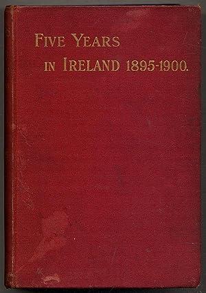Five Years in Ireland, 1895-1900: McCARTHY, Michael J.F.