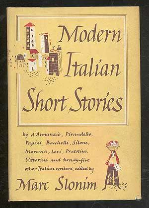 Modern Italian Short Stories: SLONIM, Marc