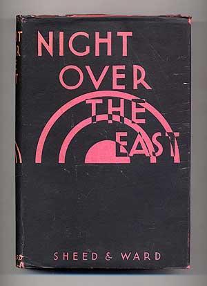Night Over the East: KUHNELT-LEDDIHN, Erik Maria