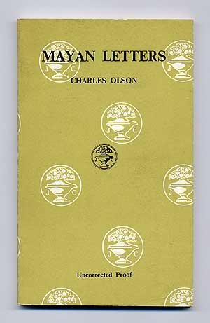 Mayan Letters: OLSON, Charles