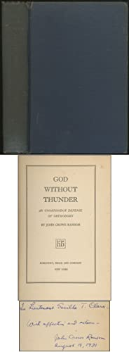 God Without Thunder: An Unorthodox Defense of: RANSOM, John Crowe