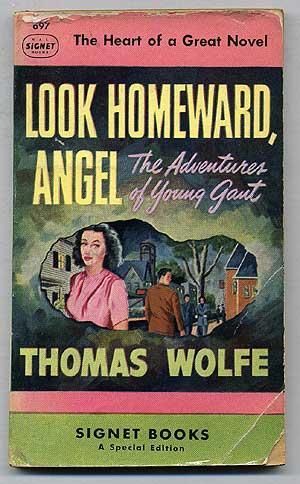 Look Homeward, Angel: II. The Adventures of: WOLFE, Thomas
