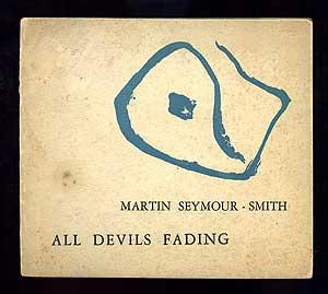 All Devils Fading: SEYMOUR-SMITH, Martin