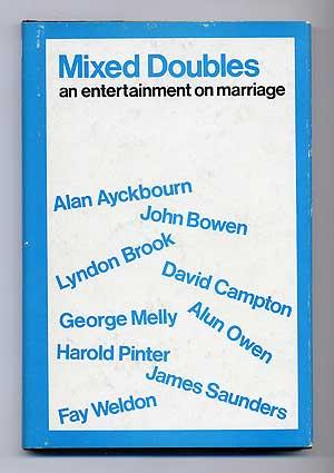 Mixed Doubles: An Entertainment on Marriage: AYCKBOURN, Alan, John
