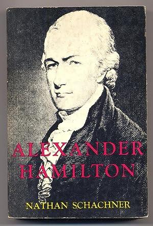 Alexander Hamilton: SCHACHNER, Nathan
