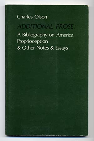 Additional Prose: A Bibliography on America Proprioception: OLSON, Charles
