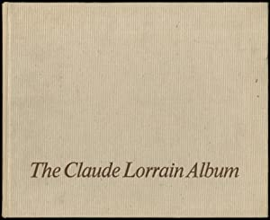 The Claude Lorrain Album: ROETHLISBERGER, Marcel