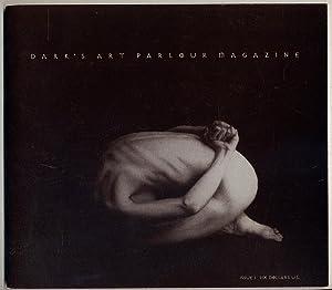 Dark's Art Parlour Magazine: Issue I.