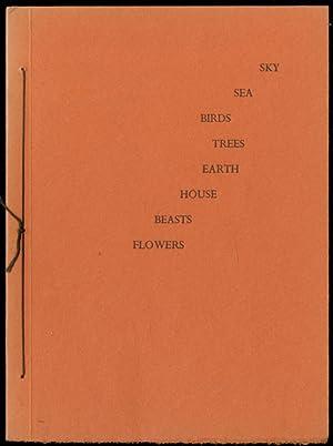 Sky, Sea, Birds, Trees, Earth, House, Beasts,: REXROTH, Kenneth