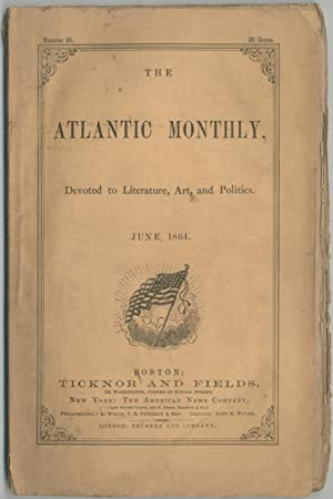 Atlantic Monthly. June, 1964: LONGFELLOW, Henry W., Oliver Wendell Holmes, Robert Browning, Edward ...
