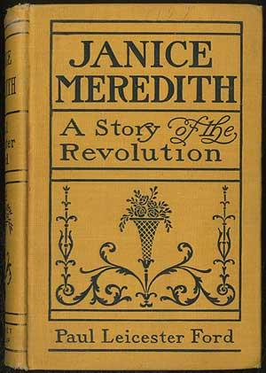 Janice Meredith: A Story of the American: FORD, Paul Leicester