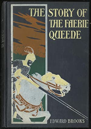 The Story of the Faerie Queene: BROOKS, Dr. Edward