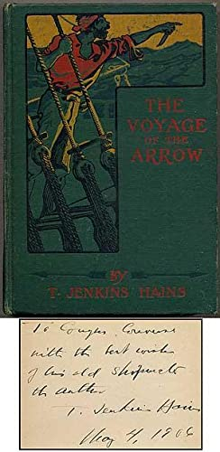 The Voyage of the Arrow: To the China Seas. Its Adventures and Perils, Including Its Capture by S...