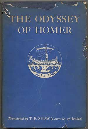 The Odyssey of Homer Newly Translated into: SHAW, T.E. (Lawrence