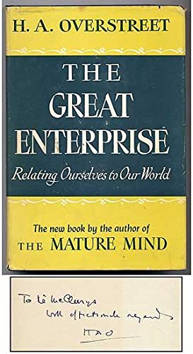 The Great Enterprise: Relating Ourselves to Our World