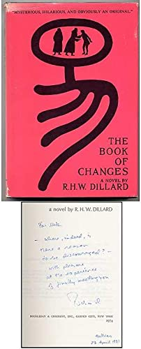 The Book of Changes: DILLARD, R.H.W.