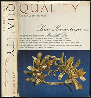 Quality: Its Image in the Arts: KRONENBERGER, Louis, edited