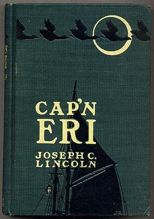 Cap'n Eri: LINCOLN, Joseph C.